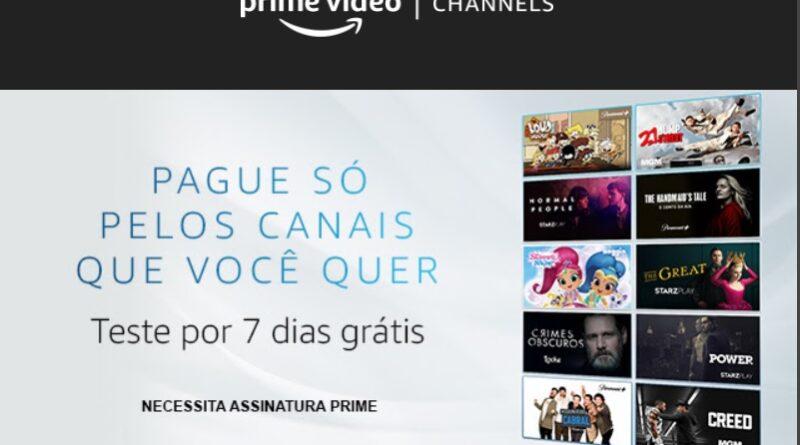 AMAZON PRIME CHANNELS o novo serviço é acessado dentro da plataforma Prime Video