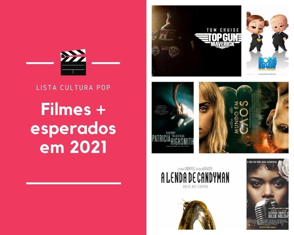 FILMES MAIS AGUARDADOS EM 2021